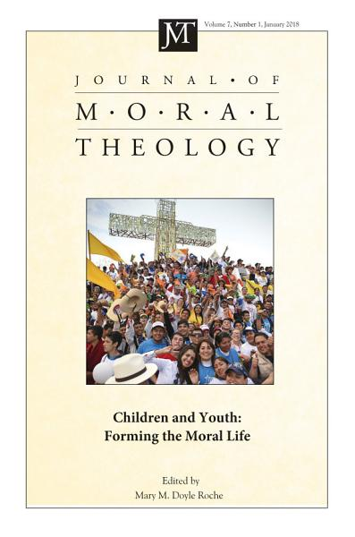 Journal of Moral Theology  Volume 7  Number 1