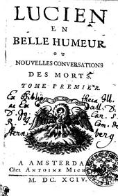 Lucien En Belle Humeur Ou Nouvelles Conversations Des Morts: Tome Premier, Volume1