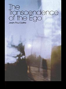 The Transcendence of the Ego PDF
