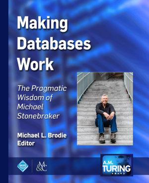 Making Databases Work