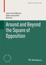 Around and Beyond the Square of Opposition PDF