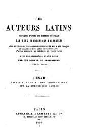 César, livres I[-VII] des Commentaires sur la guerre des Gaules: Livres 5-7