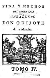 Vida y hechos del ingenioso caballero Don Quijote de la Mancha: Volumen 4