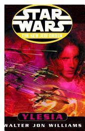 Ylesia: Star Wars Legends (The New Jedi Order)