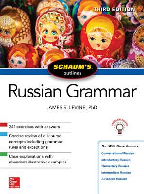 Schaum s Outline of Russian Grammar  Third Edition