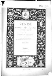 Venise: histoire, art, industrie, la ville, la vie
