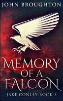 Memory Of A Falcon (Jake Conley Book 3)