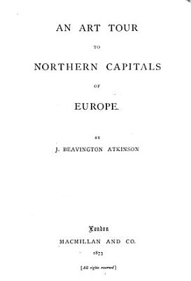 An Art Tour to Northern Capitals of Europe PDF