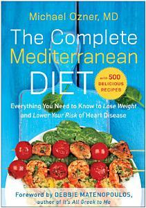 The Complete Mediterranean Diet Book