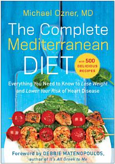 The Complete Mediterranean Diet Book