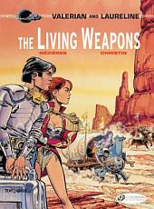 Valerian & Laureline - Volume 14 - The Living Weapons