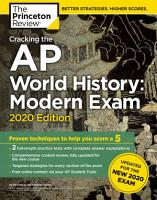 Cracking the AP World History  Modern Exam  2020 Edition PDF