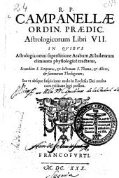 R.P. Campanellae ... Astrologicorum libri VII ...
