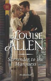 Surrender to the Marquess: A Regency Romance