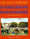The Encyclopedia of Revolutions and Revolutionaries PDF