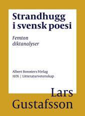 Strandhugg i svensk poesi: Femton diktanalyser