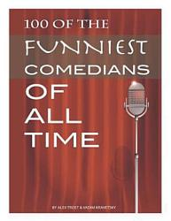 100 Of The Funniest Comedians Of All Time Book PDF