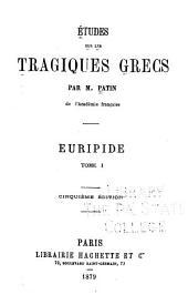 Etudes sur les tragiques grecs: Volume3
