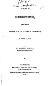 Inaugural Discourse, Delivered Before the University in Cambridge, August 10, 1819