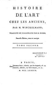 Histoire de l'art chez les anciens, par M. Winckelmann ; trad. de l'allemand par M. Huber. Nouvelle éd... [Vie de Winckelmann]