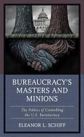 Bureaucracy s Masters and Minions PDF