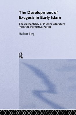 The Development of Exegesis in Early Islam