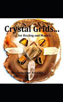 Crystal Grids    for Healing and Magick PDF
