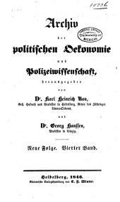 Archiv der politischen Oekonomie und Polizeiwissenschaft: Band 4