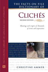 The Facts on File Dictionary of Clich  s PDF