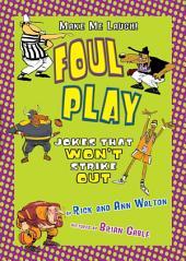 Foul Play: Sports Jokes that Won't Strike Out