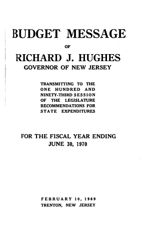 Budget Message of      the  Governor of New Jersey PDF