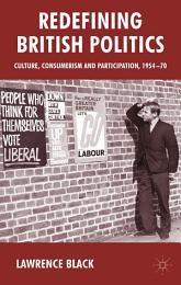 Redefining British Politics