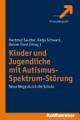 Kinder und Jugendliche mit Autismus Spektrum St  rung