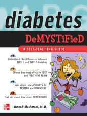 Diabetes Demystified: A Self-Teaching Guide