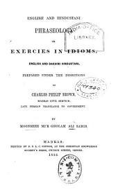 English and Hindustani Phraseology, Or, Exercies [sic] in Idioms, English and Dakhini Hindustani