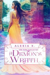 A Demon's Wrath (Demon King, #1)