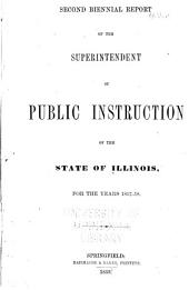 Biennial Report of the Superintendent of Public Instruction, State of Illinois: Volume 2