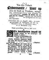 Van den taback. Ordonnantie, waer op over [...] 'sHertogenbosch, verpacht sal werden den impost van den taback. Gearresteert den 30. augusti 1699 [...]. Nader gearresteert den 23. julii 1716