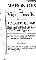 Maronides or Virgil Travesty  being a new paraphrase upon the Sixth Book of Virgils   neids in burlesque verse  By I  Phillips  Few MS  notes PDF