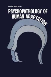 Psychopathology of Human Adaptation