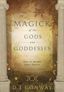 Magick of the Gods and Goddesses