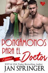 Pongámonos para el Doctor