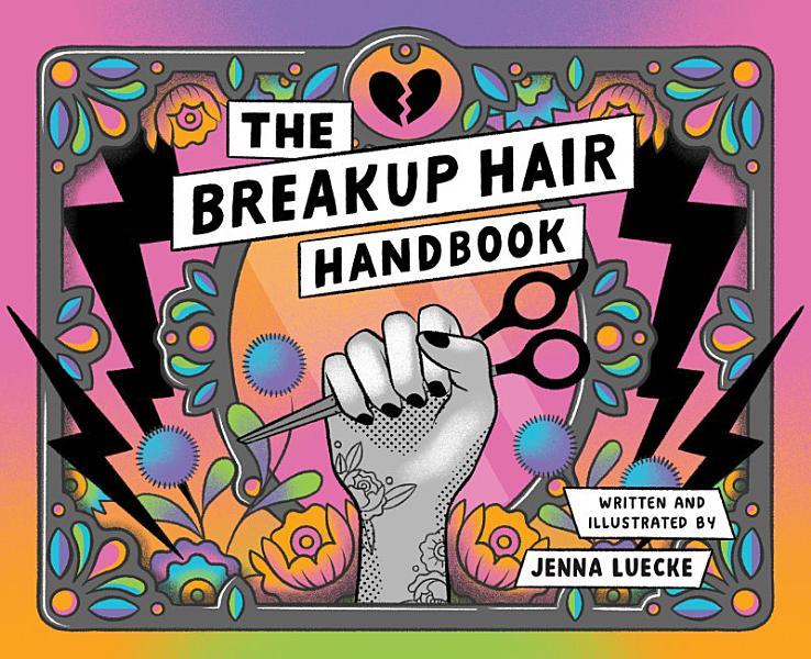 Download The Breakup Hair Handbook Book