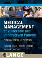 Medical Management of Vulnerable   Underserved Patients  Principles  Practice  Population PDF