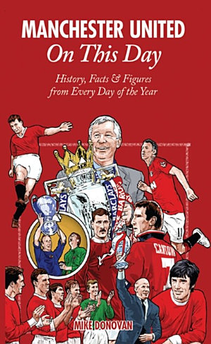 Manchester United On This Day