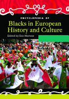 Encyclopedia of Blacks in European History and Culture  2 volumes  PDF