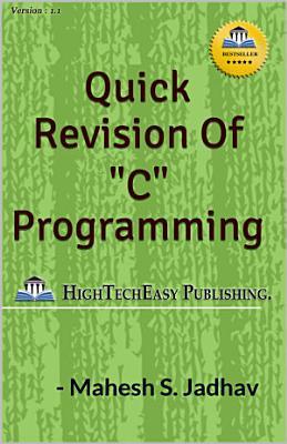 Quick Revision of    C    programming PDF