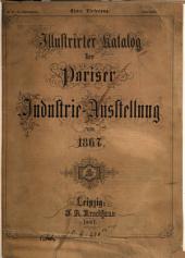 Illustrirter Katalog der Pariser Industrie-Ausstellung von 1867
