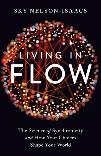 Download Living in Flow Book