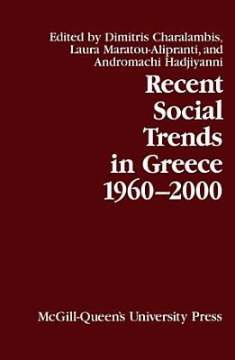 Recent Social Trends in Greece  1960 2000 PDF